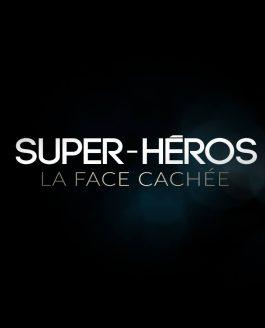 Super-Héros – La face cachée – Sortie DVD